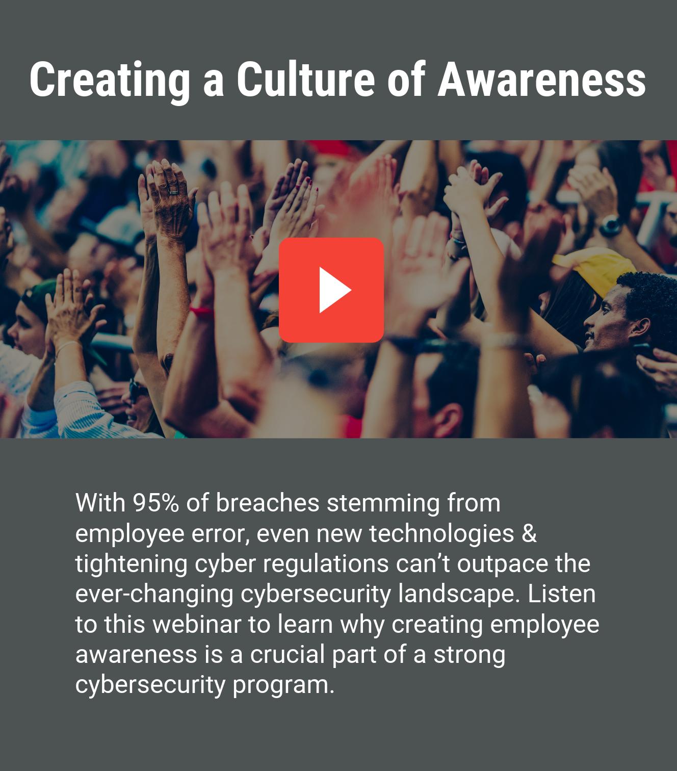 Creating Cybersecurity Awareness