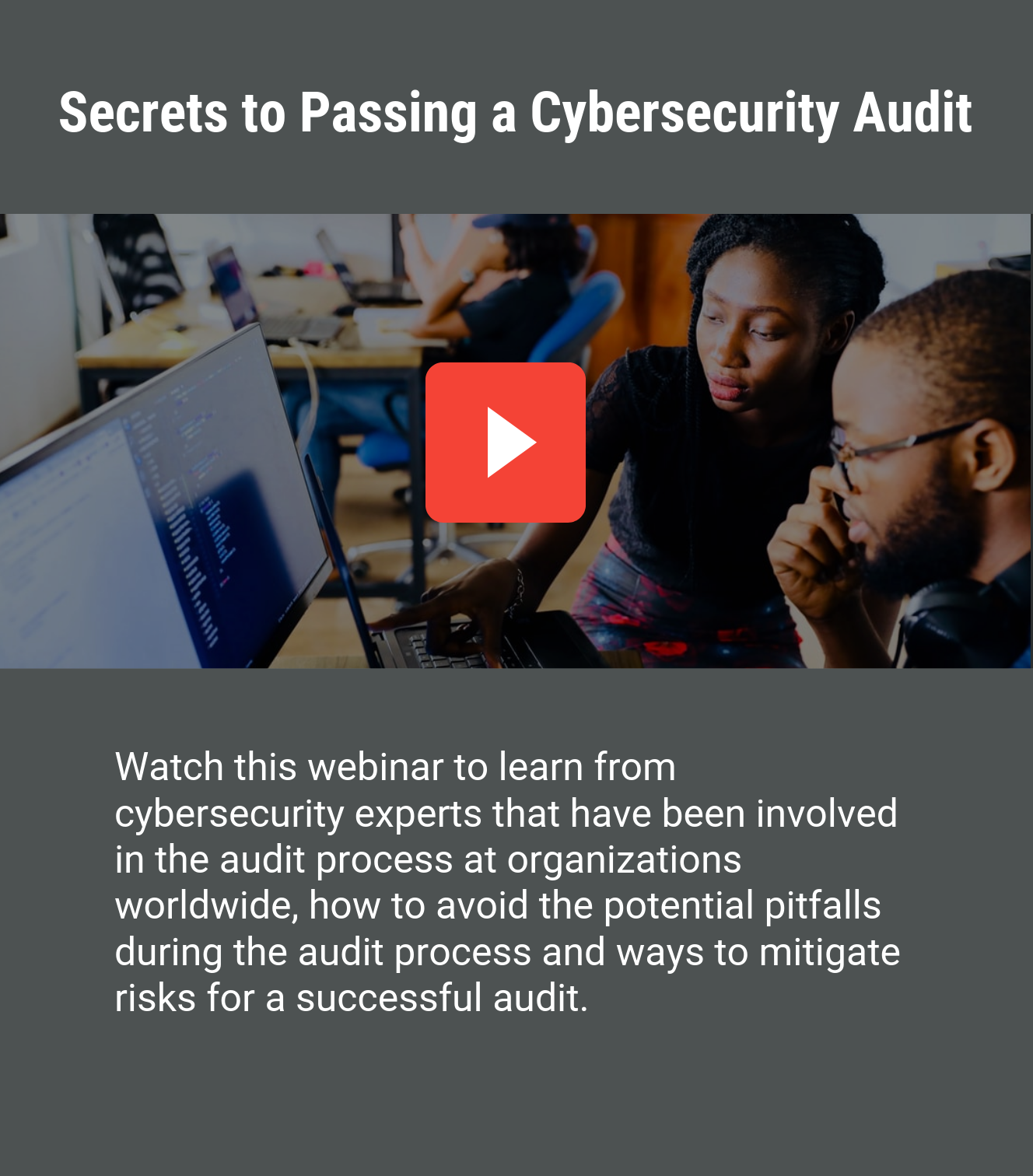 Secrets to passing a cybersecurity audit