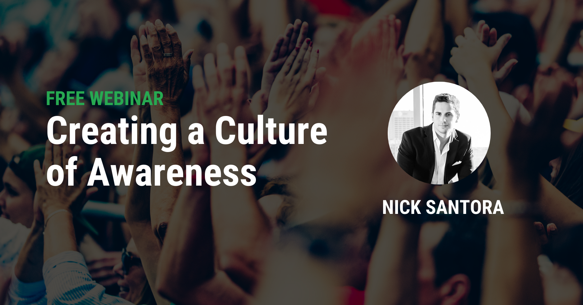 Creating a Culture of Awareness