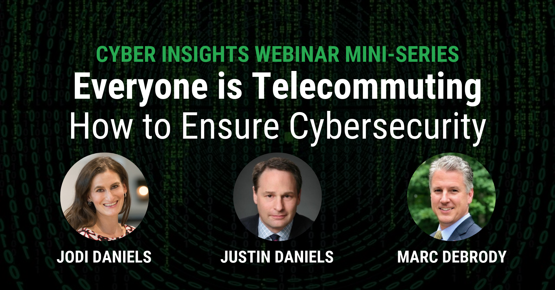 Cybersecurity Webinar:  Everyone is Telecommuting:  How to Ensure Cybersecurity