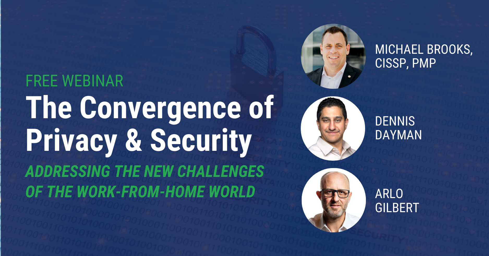 Webinar:  The Convergence of Privacy & Security:  Addressing the New Challenges of the Work-From-Home World